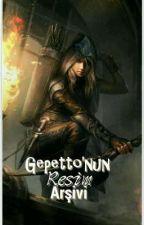 Gepetto'nun Resim Arşivi  by Berserk_Gloria