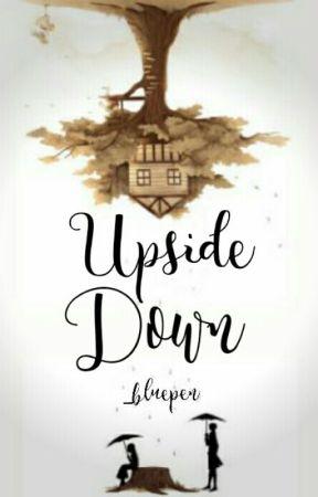 Upside Down by _bluepen