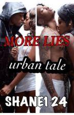 MORE LIES! by shane124