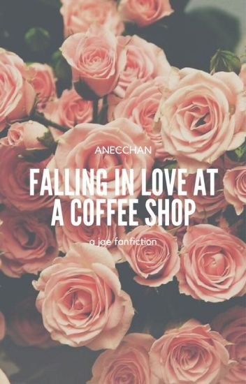Falling In Love At A Coffee Shop | jae