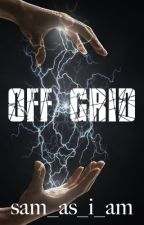 Off Grid by sam_as_i_am