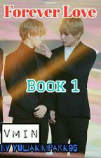 Forever Love - Vmin✔ (Slow Update) by Yuliakimpark95
