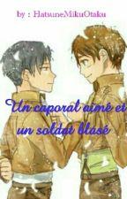 Un caporal aimé et un soldat blasé. ◆EreRi◆ by HatsuneMikuOtaku