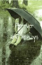 Forever and Always (Severus Snape Love Story) by TheChainHP