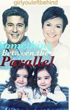 Something Between The Parallel by girlyouleftbehind