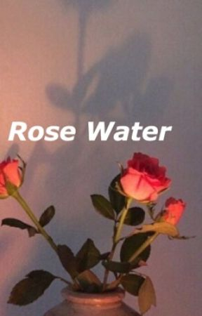 Rose Water by astralpixie