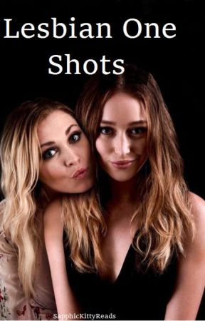one shots (Lesbian) (Gxg) by SapphicKittyreads
