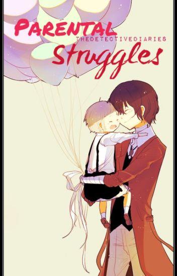 Parental Struggles ~Daddy!Dazai Osamu X Mommy!Reader