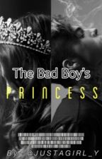 The Bad Boy's Princess by JustaGirl_y