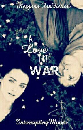 A Love Like War (On HIATUS) by InterruptingMoose