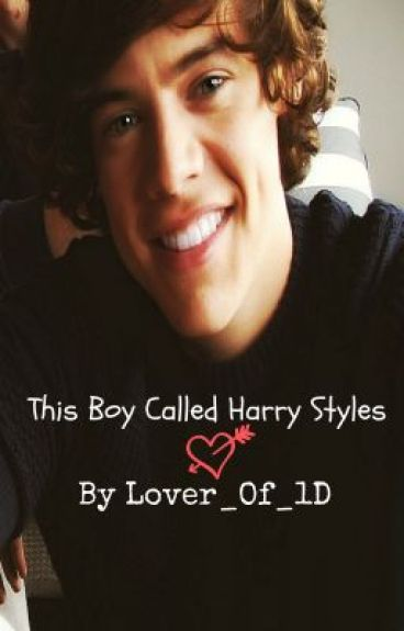 This Boy Called Harry Styles by Lover_Of_1D