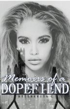 Memoirs of A Dopefiend (Urban Fiction) by RoialWriting