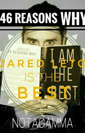 46 Reasons Why Jared Leto Is The Best by Notagamma