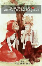 The wolf who fell in love with red riding hood by ChieHibiki