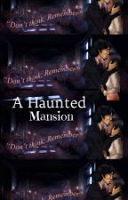 The Haunted Mansion  by GamestaGurl