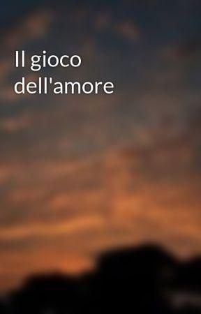Il gioco dell'amore by AllMostersAreUman_99