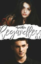 Regardless [Theo Raeken] by czarnaowca1909