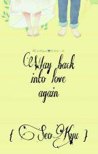 Way Back Into Love Again by SasPitra
