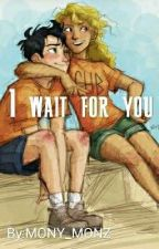 I wait for you||PERCABETH by MONY_MONZ