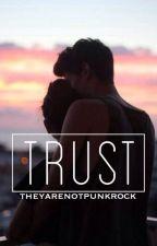 Trust by theyarenotpunkrock