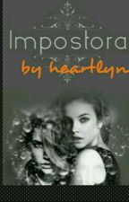 IMPOSTORA (Completed) by salesoul