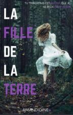La Fille de la Terre by Amandidine6