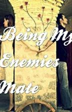Being My Enemies Mate by tigerpaw3347