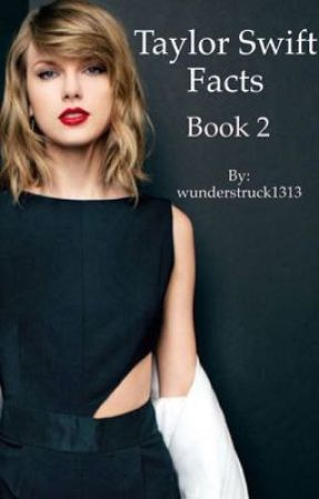 Taylor Swift Facts 2 Completed Fact 212 Wattpad