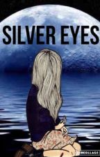 Silver eyes (a teenwolf saga) by fallingfire55