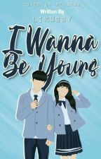 I WANNA BE YOURS by likubby