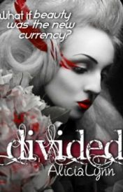 Divided by AliciaLynn