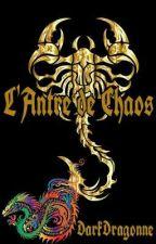 L'Antre de Chaos (Rantbook) by DarkDragonne