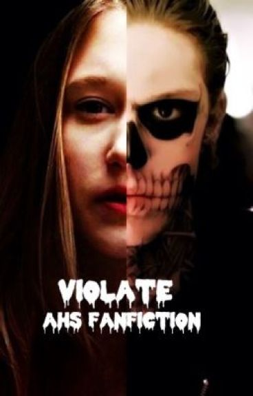 Violate [American Horror Story FanFiction]