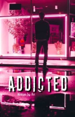 Addicted || L.T. au by 1975-Narry