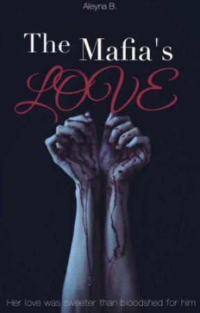 The Mafia's Love by aleynastories
