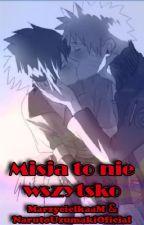 Misja to nie wszystko (SasuNaru) by 001michan