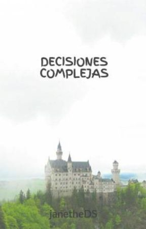 DECISIONES COMPLEJAS by janetheDS