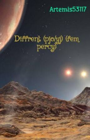 Different (pjo/yj) (fem percy) by Artemis53117