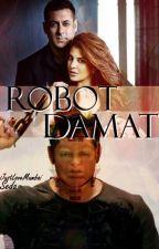 Robot Damat! by JustLoveMumbai