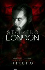 Stalking London by Nikepo