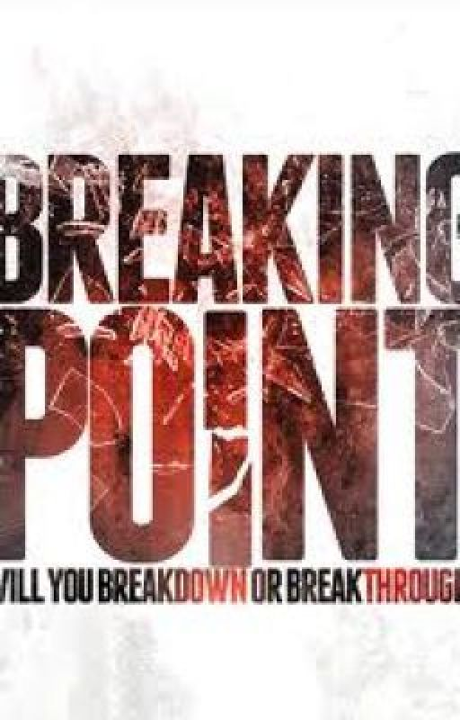 Breaking Point by kinkytwister