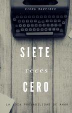 Siete Veces Cero by Xiora77