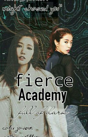Fierce Academy:full Of Dark by missssassy