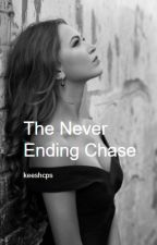 The Never Ending Chase by keeshcps