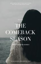 The Comeback Season by kiadanie
