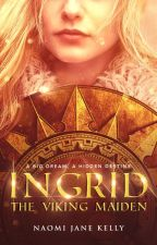 Ingrid, The Viking Maiden by Kellynjanebooks