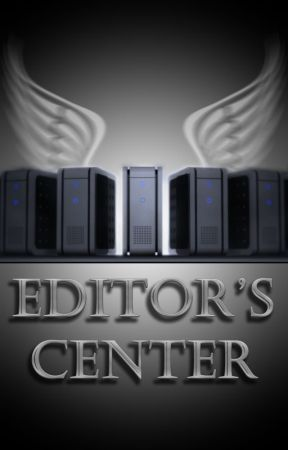 Editor's Center by StorytellerMike