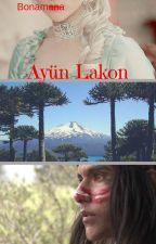 Ayün Lakon: Una historia digna de un conflicto by Tudor_Dinastiae