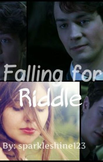 Falling for Riddle