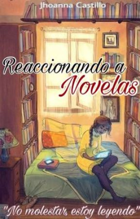 Reaccionando a novelas. by MrsChunChun